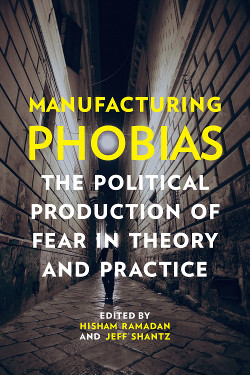 [COVER IMAGE: Manufacturing Phobias]